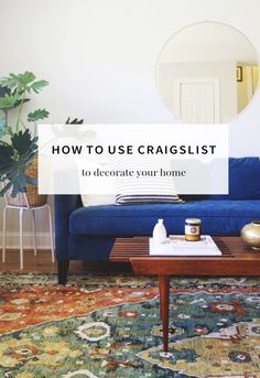The Best 10 Tips for Decorating with Craigslist