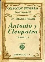 Antonio y Cleopatra. Teatro clásico de Shakespeare, ideal para conocer las luchas de poder en el Imperio Romano.