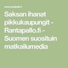 Saksan ihanat pikkukaupungit - Rantapallo.fi - Suomen suosituin matkailumedia