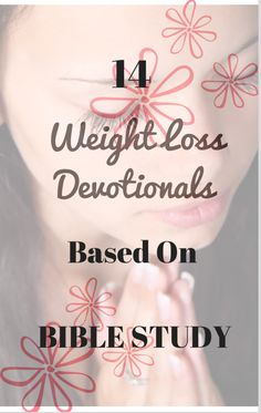 14 powerful weight loss devotionals based on bible study with beautifully written prayers to motivate your faith in Christ Jesus. Free beautifully crafted eBook. Get one before this offer ends!