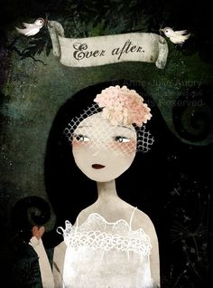 Happily ever after (The Bride) - open edition print. $15.00, via Etsy. Anne-Julie Aubry.