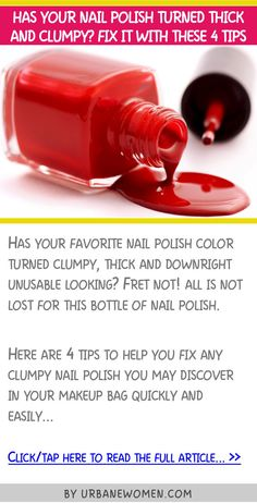 Has your nail polish turned thick and clumpy? Fix it with these 4 tips