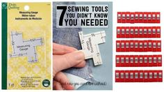 I've been sewing since I was 13 and am always amazed when I find a new tool and wonder how I ever got along with out it. Here are some of my favorite finds from the last few years.Seam Measuring Gauge...