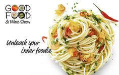 The Good Food And Wine Show Returns to Cape Town Eat Smarter, Wine Recipes, Good Food, Cape Town, Ethnic Recipes, Blog, Al Dente, Garlic Spaghetti, Food And Wine