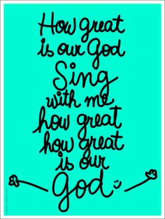 Our God is great!