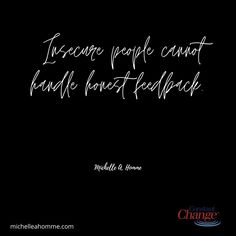 They cringe and run away. Instead of learning how they can be better. #feedback Life Is Tough, Life Is Good, Simple Words, Change, All You Can, Tough Times, When Someone, Live For Yourself, To Tell