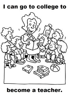 """""""I can go to college to become a teacher."""" coloring page"""