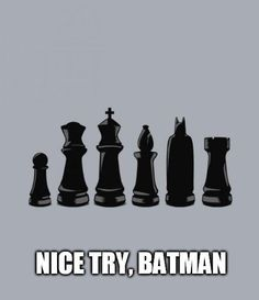 Chess takes on Batman