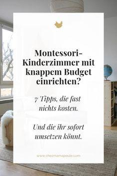 Kinderzimmer nach Montessori trotz knappem Budget einrichten. Wir liefern 7 Anregungen, wie man mit Kindern auf Augenhöhe wohnen kann. Vorbereitete Umgebung, Minimalismus im Kinderzimmer, Selbständigkeit ermöglichen usw. #erziehung #kleinkind #montessori #montessorizuhause