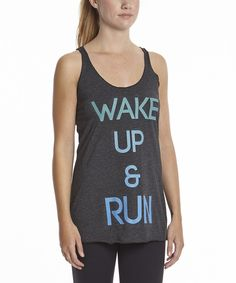 Look what I found on #zulily! Black Heather 'Wake Up & Run' Racerback Tank by Chin Up Apparel #zulilyfinds