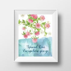 This listing is for one art print - inches that would perfectly decorate a room, office space, entryway or can make a perfect gift! Quote Typography, Calligraphy Quotes, Quote Art, Art Prints Quotes, Wall Quotes, Digital Prints, Digital Art, Floral Wall Art, Spread Love