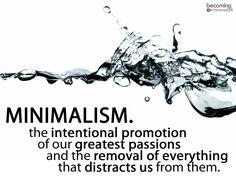 Live a minimalist life!