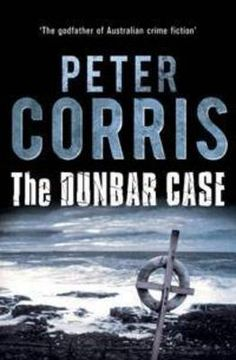The Dunbar Case (Cliff Hardy Series) : Peter Corris: read this good 'ol sydney crime. Crime Fiction, Fiction Books, Fred Hollows, Boomerang Books, Private Investigator, Free Books Online, The Godfather, Book Format, Book Nerd