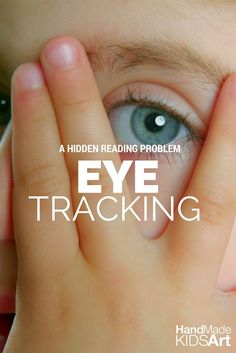 A Hidden Reading Problem: Eye Tracking. Visual Sensory Processing for Kids. Read one teacher's account of how a struggling reader was transformed into a successful reader with simple eye exercises.