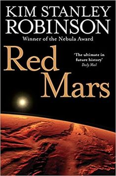 Red Mars: AmazonSmile: Robinson, Kim Stanley: 9780007310166: Books Kim Stanley Robinson, Red Mars, Books To Read, My Books, Read Red, Science Fiction Books, Fiction Novels, Best Novels, People