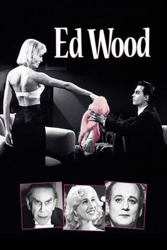 Ed Wood (1994) - directed by Tim Burton