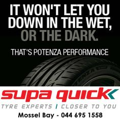 Bridgestone's Potenza is available from Supa Quick Mosselbaai. Don't settle for anything less. #bridgestone #potenza #supaquick