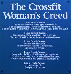 Womens crossfit creed                                    When I worked out with Joan.  Miss her!!!