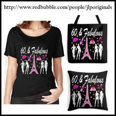 Celebrate your fabulous 60 year old with our dazzling 60th birthday gifts. http://www.redbubble.com/people/jlporiginals/collections/371713-60th-birthday #60yearsold #Happy60thbirthday #60thbirthdaygift #60thbirthdayidea  #happy60th