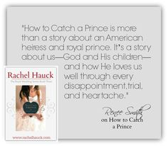 How to Catch a Prince by Rachel Hauck. Christian fiction, royals, books, inspirational fiction, reading
