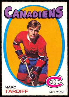 1971 72  Topps 29 MARC TARDIFF NM MONTREAL CANADIENS HOCKEY CARD #MontrealCanadiens