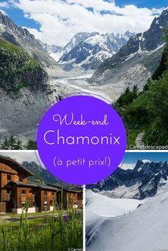 Idée week-end - Chamonix, dans les Alpes, pour profiter de la montagne en été! Je vous donne des idées d'activités et un (très) bon plan logement.
