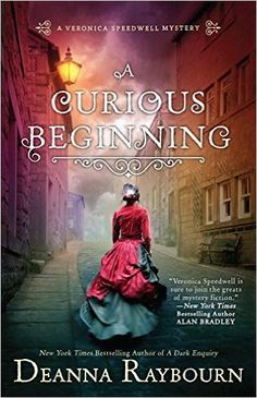 Are you a fan of mystery books? Check out A Curious Beginning by Deanna Raybourn.