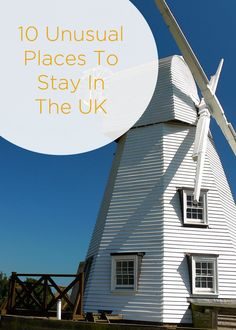 10 Unusual Places To Stay In The UK - because accommodation in the United Kingdom can be exciting, quirky and fun. Happy travels!