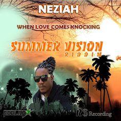 Neziah - When Loves Comes Knocking @neziahmusic - http://djkaas.com/dancehall-reggae-music/neziah-when-loves-comes-knocking-neziahmusic/
