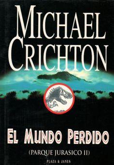 El mundo perdido. Michael  Crichton.