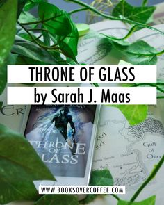 Book review of Throne of Glass by Sarah J. Maas