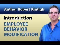 What is Behavior Modification and Behavior Management  #personaldevelopment #personalgrowth #passion #leadership #success #RobertKintigh #TruthMastery #selfhelp #Amazonbooks #nookbooks