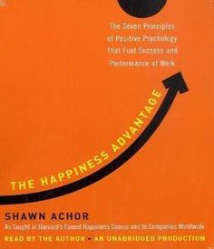 AUDIOBOOK - The Happiness Advantage: The Seven Principles of Positive Psychology
