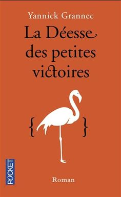 """""""La déesse des petites victoires"""" par Yannick GRANNEC. C'est l'histoire d'une jeune documentaliste, Anna, qui cherche à récupérer les archives d'un des plus grand mathématicien du XXème siècle, Kurt Gödel, auprès de sa veuve Adèle. Dans ce magnifique livre on est aussi témoin de l'amitié entre Gödel et Einstein. Ce dernier avait dit à la fin de sa vie: """"je ne vais à mon bureau que pour avoir le privilège de rentrer à pieds avec Kurt Gödel""""."""