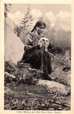 "The connection between owls and women is old and deep. It has to so with women living often at the edge of life and death, knowing how to navigate the unknown, historically having little outer power and having to turn inward into the place where real power connects us all in the invisible. (photo: ""Indian woman and owl, Blind River, Ontario, Canada)"