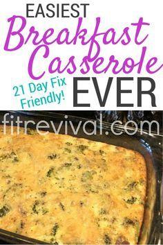 Easiest Breakfast Casserole EVER! 21 Day Fix Friendly!