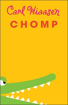 Chomp by Carl Hiaasen, grades Wahoo's dad is a Florida animal wrangler hired by a reality tv show, funny adventure Great Books, New Books, Books To Read, Books 2016, Reading Lists, Book Lists, Reading Strategies, Kids Reading, Cgi