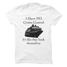I have no Cruise Control T Shirt, Hoodie, Sweatshirt