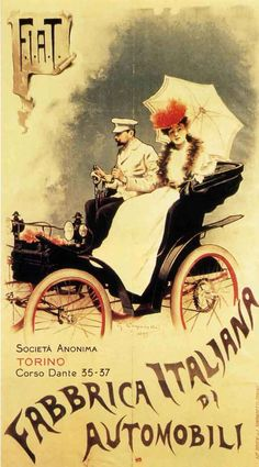 Vintage Italian Posters ~ #illustrator #Italian #posters ~ FIAT's first print advertising poster by Giovanni Battista Carpanetto with signature, Turin 1899