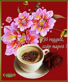 Animated Gif by Sz���±cs Ferenc Coffee Images, Good Morning Gif, Chocolate, Smoothies, Tea Cups, Animation, Tableware, Ethnic Recipes, Blog