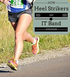 Heel strike runners may be at greater risk of ITBS as compared with forefoot strike runners.