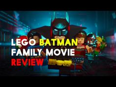 The LEGO Batman Movie Review - Family Review