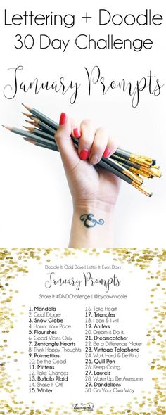 30 Day Challenge: January Prompts   Join these free 30 day challenges on Instagram to practice improve your art + lettering skills!   dawnnicoledesigns.com: