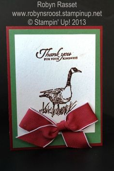 Wetlands Christmas Goose Thank You-get the supply list to make your own here www.robynsroost.stampinup.net