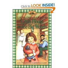 Little House in the Big Woods Laura Ingals Wilder. The books are SO much better than the sugary sweet TV show!