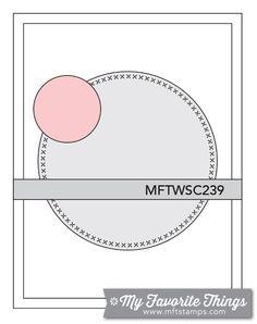 07.29.15 MFT Card Challenges: Wednesday Sketch Challenge - Sketch 239