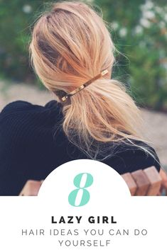 Hair style ideas for those lazy, day two hair days PLUS ways to make your ponytail not so basic!