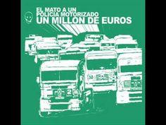El mató a un policía motorizado - Un millón de euros [Full Album] - YouTube