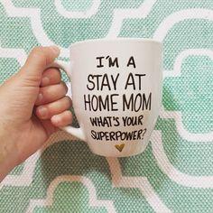 Ik ben een verblijf at home mom wat uw supermacht, mokken voor moeder, Mother's Day mok, gift voor mamma, verblijf thuis moeder, awesome moeder mok