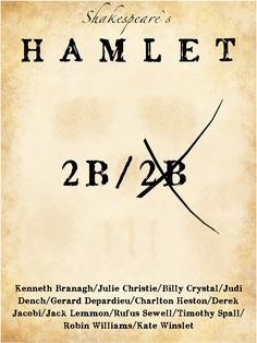 Hamlet ~ This is my favorite of the many Hamlet variations out there.  The cast is amazing.  Unabridged at that!  Sets and costumes are also perfect.  Welcome to Denmark.  It's about to crazy up in here.